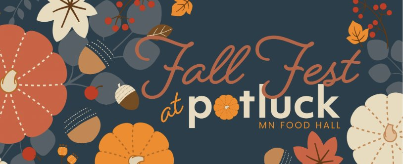 Fall Fest at Potluck MN Food Hall.